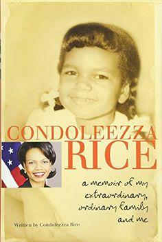 Condoleezza Rice: A Memoir of My Extraordinary, Ordinary ... https://smile.amazon.com/dp/0385738803/ref=cm_sw_r_pi_dp_x_PWTfzbV8B7R52