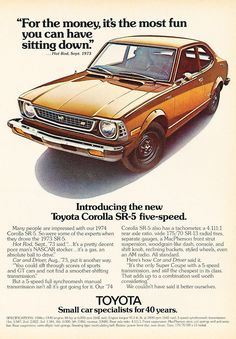 Toyota - Great vintage Toyota ad from 1974. Makes me want to go out and buy one.