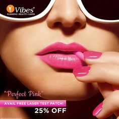 Flaunt your perfect #pink, orange, neon and all the lovely shades with perfect upper #lips! Stay #pout and #style ready with #Vibes #Laser #HairReduction treatment and avail 25 % OFF on it. Book your visit now. #Beauty #Salon #LipCare #Lipstick