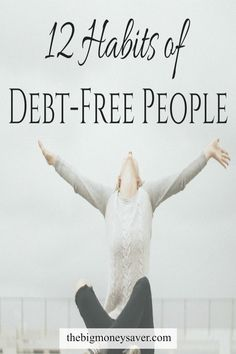 These tips are just what my finances needed! Learn the 12 habits of debt-free people so that you can become debt-free too.