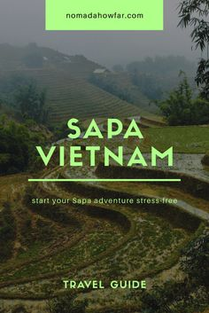 Sapa Vietnam - Start your Sapa adventures stress-free