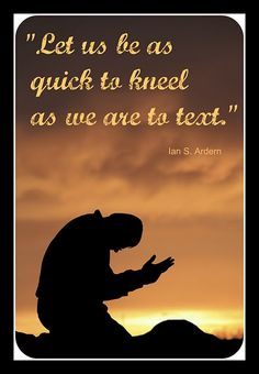 Elder Ian S. Ardern  As quick to knell as we are to text
