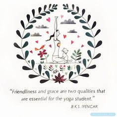 Friendliness & grace ❤️. . . . . . . #iyengaryoga #australia #quotestagram #naturelovers #yoga #love #quoteoftheday #grace #friends #yogateacher #art #artist #interiordesign #colour #yogastudent #quotes❤ #yogalove #illustratorsaustralia #freedom #baysideyoga #yogaforlife