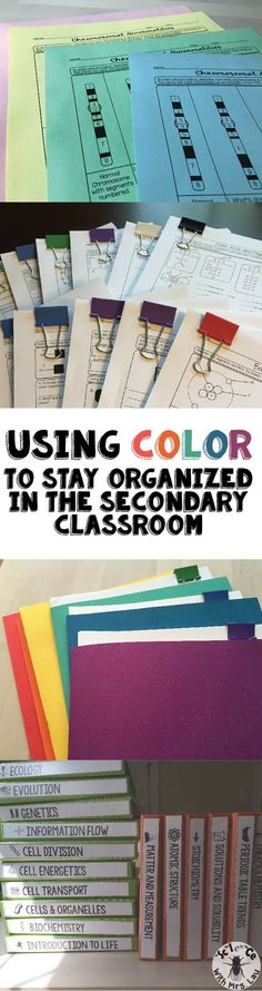 Ideas for using colored pens, color binders, color folders, and color binder clips to stay organized in the high school or middle school classroom.