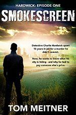 Smokescreen by Tom Meitner #ad http://amzn.to/2cK6iSi