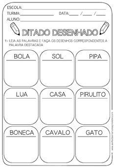 Atividade pronta - Ditado desenhado Portuguese Language, Learn Portuguese, Math Worksheets, First Grade, Teaching Kids, Vocabulary, Literacy, Homeschool, Classroom