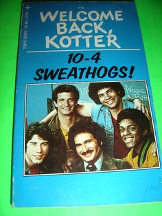 WELCOME BACK KOTTER #4 10-4 SWEATHOGS 1976 PBO