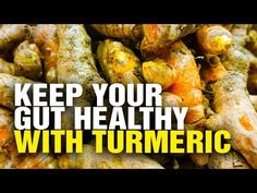 Keep your gut healthy with Turmeric - YouTube