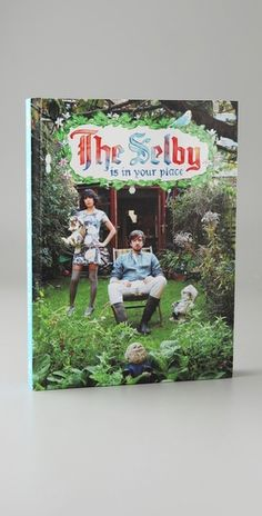 Books with Style  The Selby Is in Your Place by Todd Selby