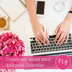 Creatively Boost your Editorial Calendar - @pegfitpatrick