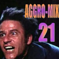 Aggro-Mix 21: Industrial, Power Noise, Dark Electro, Harsh EBM, Rhythmic Noise, Cyber