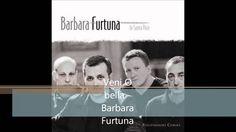 Barbara Fortuna - Veni o bella