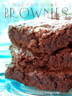 Made From Scratch Brownies. These are so good and so simple, plus they are dairy free!