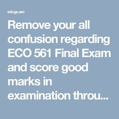 Eco 561 final exam 2016 2017 answers eco 561 final exam remove your all confusion regarding eco 561 final exam and score good marks in examination through fandeluxe Image collections