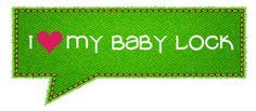 I <3  my Baby Lock!