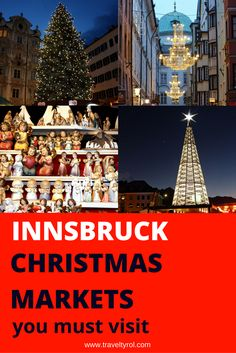 The Christmas markets in Innsbruck are the best to visit if you want a mountain backdrop.