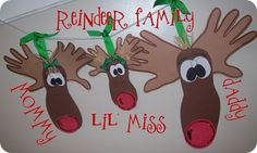 Reindeer family - trace hands for antlers, foot for head, use funfoam or paper