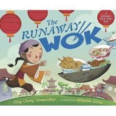 Book, The Runaway Wok: A Chinese New Year Tale by Ying Chang Compestine