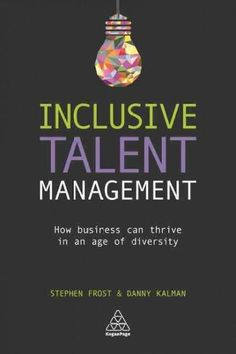 Organizations have traditionally made a clear distinction between their policies on diversity and inclusion and their policies on talent management; while they may both be a part of the HR department,