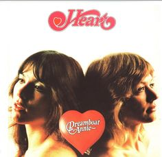 The band heart... Revolutionized women rock bands!!!