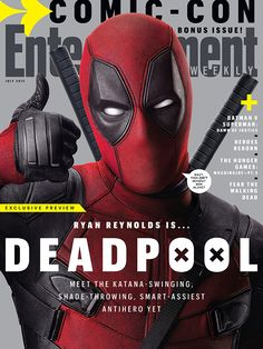 Deadpool, the smart-assiest antihero, stars in our... | Entertainment Weekly