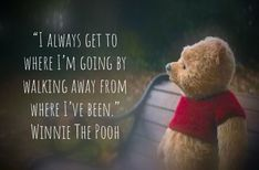 """Sometimes u don't need to know the way Winnie's wise words 😂 winnie the pooh quotes """"I always get to where I'm going by walking away from where I've been."""" Winnie The Pooh Cute Quotes, Best Quotes, Funny Quotes, Inspirational Quotes From Movies, Happy Quotes, Frases Disney, Disney Movie Quotes, Disney Quotes To Live By, Beautiful Disney Quotes"""