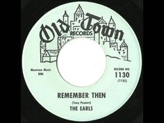 Earls - Remember Then - 1962 - My favorite Doo Wop Classic
