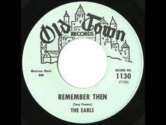 Earls - Remember Then - 1962 - My favorite Doo Wop Classic