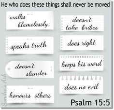 Sandra's Ark: Pondering the Psalms - Psalm 15 Psalm 15, Speak The Truth, Ark, Inspire Me, Verses, Prayer, Friendship, Marriage, Parenting