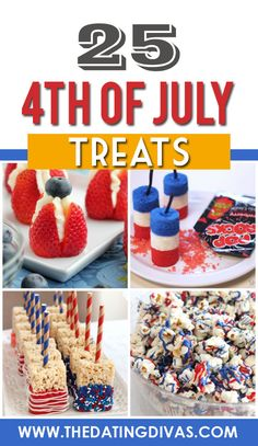 Fourth of July Treats and dessert ideas!! Patriotic and festive food ideas.