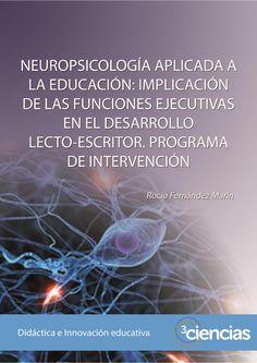 Desarrollo Lecto-escritura. Neuropsicología.