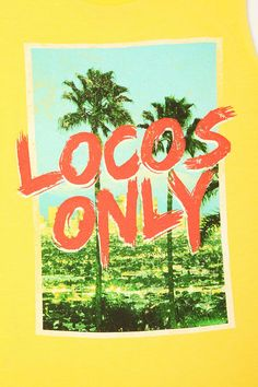 Locos Only