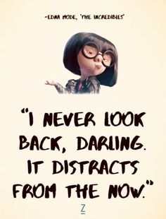 Get inspired, Edna style. Zen Quotes, Movie Quotes, Words Quotes, Wise Words, Quotes To Live By, Motivational Quotes, Life Quotes, Inspirational Quotes, Sayings