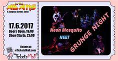 Grunge Night с NEET и Neon Mosquito в Бар-клуб ADAMS Предварителната продажба на билети с намаление през https://www.eTicketsMall.com приключва на 16 юни. #Билети: https://www.eticketsmall.com/product_info.php?products_id=832&language=bg