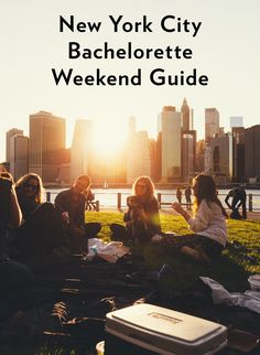 A New York City Bachelorette Weekend Guide: Where to Stay, What to See and Do