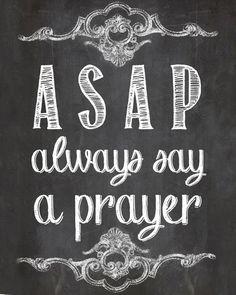 ASAP Always Say A Prayer Chalkboard Home Decor by SassyGraphicsNow