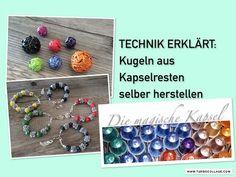 Kapsel Schmuck Anleitung - TECHNIK KUGELN - die magische (Kaffee-) Kapsel - YouTube
