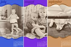 Cool tradition from YHL - create a new calendar each year (relate number of month to something sentimental or photos of kids from same month but previous year).