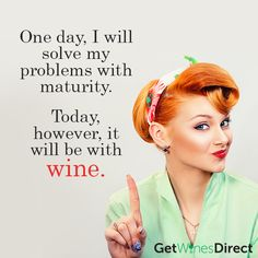 Yes, yes it will be!!! #getwinesdirect #wine #ilovewine #solvingproblems #onedayitmaybedifferent #todayitswine #maturity