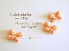 Butterflies - Free Amigurumi English and Spanish Pattern here: http://chabepatterns.com/free-patterns-patrones-gratis/amigurumi/crochet-butterflies-mariposas-a-ganchillo/