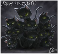 Happy Friday The ;p Happy Friday The ;p Happy Friday The ;p Happy Friday The ; Friday The 13th Quotes, Friday The 13th Poster, Friday The 13th Funny, Friday The 13th Tattoo, Weekend Quotes, Crazy Cat Lady, Crazy Cats, Friday The 13th Superstitions, Digital Art Gallery