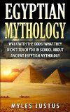 Free Kindle Book -  [History][Free] Egyptian Mythology: Walk with the Gods! What they Didn't Teach You in School about Ancient Egyptian Mythology (Egyptian Mythology - Ancient Egypt - Pharaoh - Pyramids - Kings - Sphinx) Check more at http://www.free-kindle-books-4u.com/historyfree-egyptian-mythology-walk-with-the-gods-what-they-didnt-teach-you-in-school-about-ancient-egyptian-mythology-egyptian-mythology-ancient-egypt-pharaoh-pyramids-kings-sphinx/