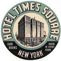Hotel Times Square-NEW YORK Vintage-Style Travel Decal