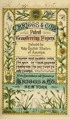 Briggs & Co patent transferring patterns published 1880. Hundreds of illustrated edging and floral patterns for fabric. Also useful for papercrafts.  View online or downloadable in various formats.