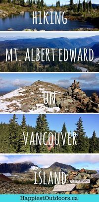 Alpine hiking and camping on Vancouver Island, Canada. Hike to Mount Albert Edward, one of the tallest peaks on Vancouver Island, BC. Go hiking and camping in Strathcona Provincial Park on Vancouver Island. Hiking in the alpine at Forbidden Plateau on Van