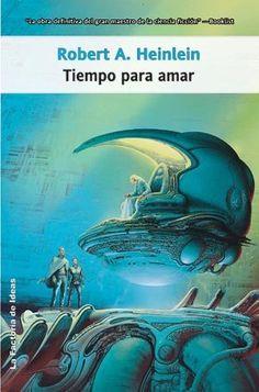 Tiempo para amar / Time Enough for love (Spanish Edition) by Robert A. Heinlein, http://www.amazon.com/dp/8498002370/ref=cm_sw_r_pi_dp_yIYfrb1AHYTV9