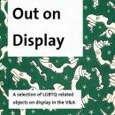 Out In the Museum - gender and sexuality themed blog from the V&A