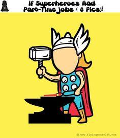 If Superheroes Had Part-Time Jobs !( 8 Pics)
