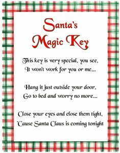 Santa's Key. Wonderful Idea for a house without a chimney or an apartment.
