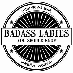 Badass Ladies You Should Know